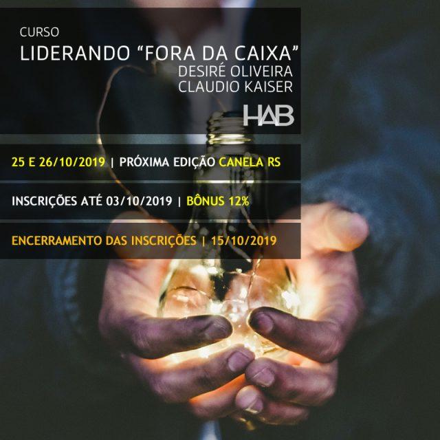 """LIDERANDO """"FORA DA CAIXA"""" – Desiré OLIVEIRA – Cláudio KAISER"""