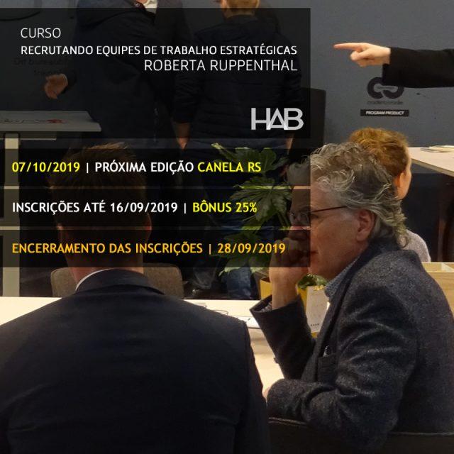 RECRUTANDO EQUIPES DE TRABALHO ESTRATÉGICAS – Roberta RUPPENTHAL