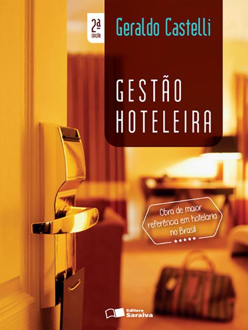 Gestão Hoteleira – 2ª Ed. 2016