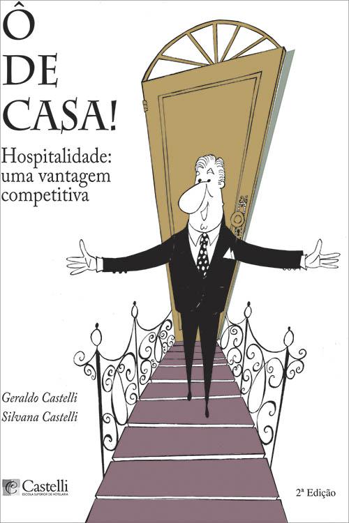 [Venda Exclusiva] Ô de Casa – Hospitalidade: uma vantagem competitiva